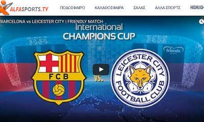 Alfasports TV - Barcelona VS Leicester